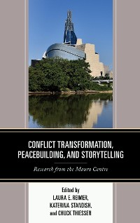 Cover Conflict Transformation, Peacebuilding, and Storytelling