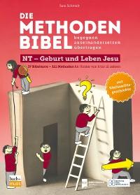 Cover Die Methodenbibel NT - Geburt und Leben Jesu