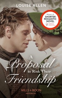Cover Proposal To Risk Their Friendship (Mills & Boon Historical) (Liberated Ladies, Book 5)