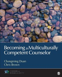 Cover Becoming a Multiculturally Competent Counselor