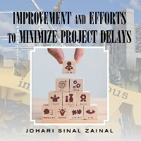 Cover Improvement and Efforts to Minimize Project Delays