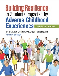 Cover Building Resilience in Students Impacted by Adverse Childhood Experiences