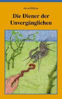 Cover Die Diener der Unvergänglichen