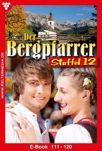 Cover Der Bergpfarrer Staffel 12 – Heimatroman
