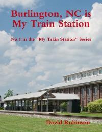 Cover My Train Station is Burlington, NC