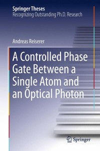 Cover A Controlled Phase Gate Between a Single Atom and an Optical Photon