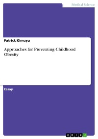 Cover Approaches for Preventing Childhood Obesity