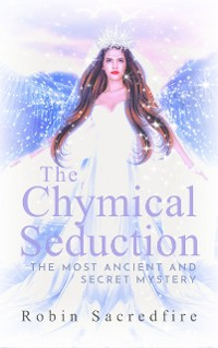 Cover The Chymical Seduction