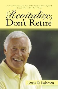 Cover Revitalize, Don'T Retire