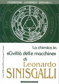 Cover La chimica in «Civiltà delle macchine» di Leonardo Sinisgalli