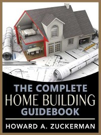 Cover The Complete Home Building Guidebook
