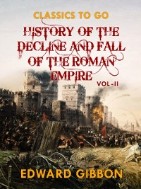 Cover History of The Decline and Fall of The Roman Empire  Vol II
