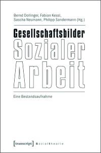 Cover Gesellschaftsbilder Sozialer Arbeit