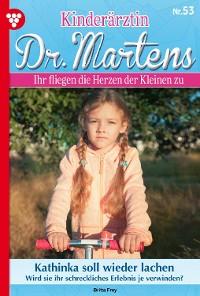 Cover Kinderärztin Dr. Martens 53 – Arztroman