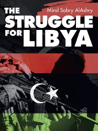 Cover The Struggle for Libya