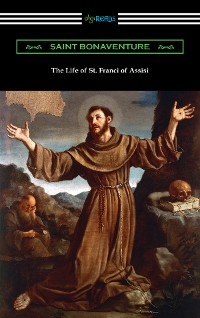 Cover The Life of St. Francis of Assisi