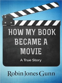 Cover How My Book Became a Movie