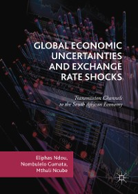 Cover Global Economic Uncertainties and Exchange Rate Shocks
