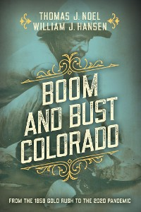 Cover Boom and Bust Colorado