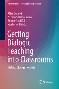 Cover Getting Dialogic Teaching into Classrooms
