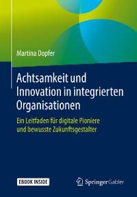 Cover Achtsamkeit und Innovation in integrierten Organisationen