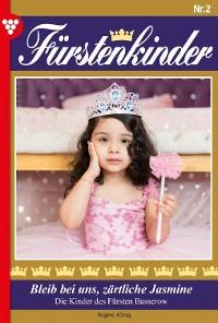 Cover Fürstenkinder 2 – Adelsroman