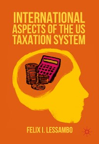 Cover International Aspects of the US Taxation System