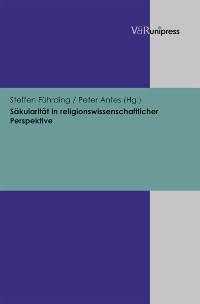 Cover Säkularität in religionswissenschaftlicher Perspektive