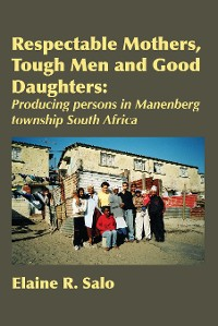 Cover Respectable Mothers, Tough Men and Good Daughters