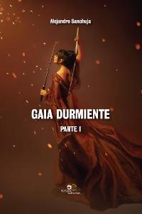 Cover Gaia Durmiente Parte I