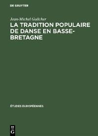 Cover La tradition populaire de danse en Basse-Bretagne