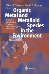 Cover Organic Metal and Metalloid Species in the Environment