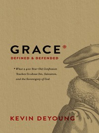 Cover Grace Defined and Defended