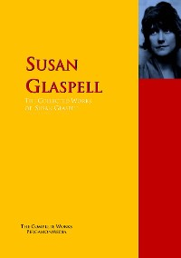 Cover The Collected Works of Susan Glaspell