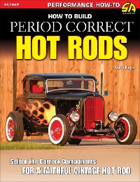 Cover How to Build Period Correct Hot Rods