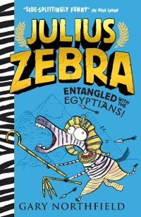 Cover Julius Zebra: Entangled with the Egyptians!