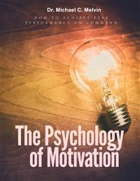 Cover The Psychology Of Motivation