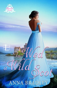 Cover To Wed a Wild Scot