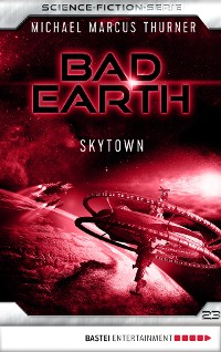Cover Bad Earth 23 - Science-Fiction-Serie