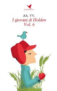 Cover I giovani di Holden - Vol. 6