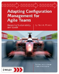 Cover Adapting Configuration Management for Agile Teams