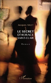 Cover Le secret d'Horace Saint-Clair