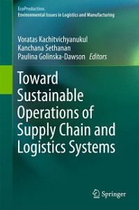 Cover Toward Sustainable Operations of Supply Chain and Logistics Systems