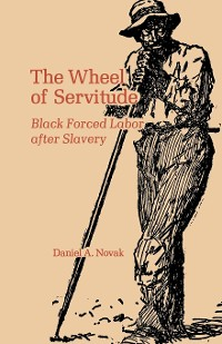 Cover The Wheel of Servitude