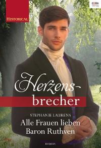 Cover Alle Frauen lieben Baron Ruthven