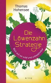 Cover Die Löwenzahn-Strategie