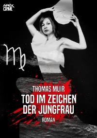 Cover TOD IM ZEICHEN DER JUNGFRAU