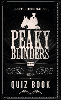 Cover Official Peaky Blinders Quiz Book