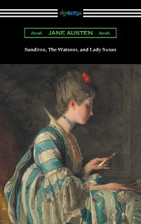 Cover Sanditon, The Watsons, and Lady Susan