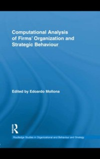 Cover Computational Analysis of Firms' Organization and Strategic Behaviour